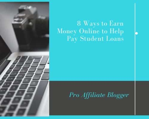 8 Ways to Earn Money Online to Help Pay Student Loans